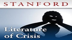 The Literature of Crisis
