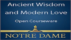 Ancient Wisdom and Modern Love